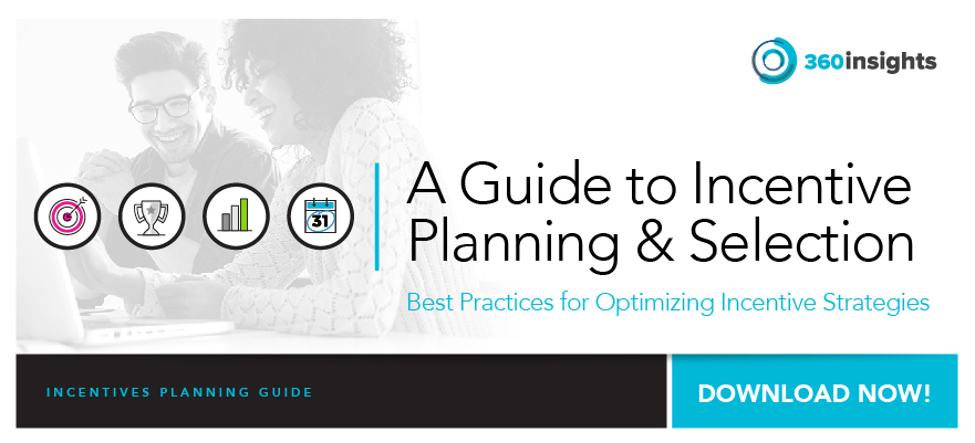 eBook: A Guide to Incentive Planning & Selection 		 Best Practices for Optimizing Incentive Strategies