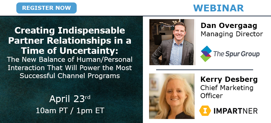 Webinar: Creating Indispensable Partner Relationships in a Time of Uncertainty
