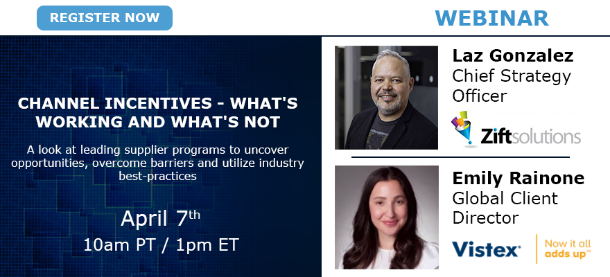 Webinar: Channel Incentives - What's Working and What's Not