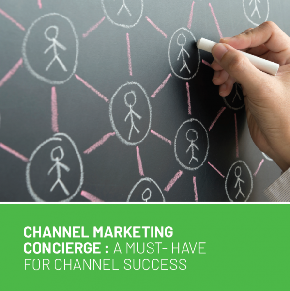 Whitepaper: Channel Marketing Concierge: A Must-Have for Channel Success