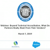 "WEBINAR: ""Beyond Technical Accreditation, What Do Partners Really Want From Their Vendors?"""