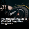 Whitepaper: The Ultimate Guide to Channel Incentive Programs